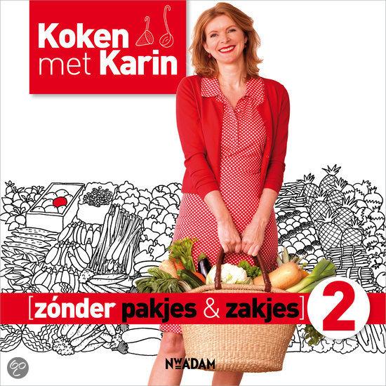 Koken met Karin Zonder Pakjes en Zakjes 2